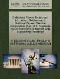 Exhibitors Poster Exchange, Inc., et al., Petitioners, v. National Screen Service Corporatio...