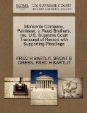 Monsanto Company, Petitioner, v. Reed Brothers, Inc. U.S. Supreme Court Transcript of Record...
