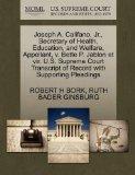 Joseph A. Califano, Jr., Secretary of Health, Education, and Welfare, Appellant, v. Bette P....