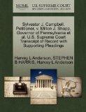 Sylvester J. Campbell, Petitioner, v. Milton J. Shapp, Governor of Pennsylvania et al. U.S. ...