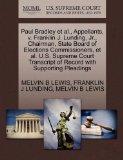 Paul Bradley et al., Appellants, v. Franklin J. Lunding, Jr., Chairman, State Board of Elect...