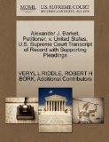 Alexander J. Barket, Petitioner, v. United States. U.S. Supreme Court Transcript of Record w...