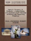 Henry A. Ciovacco, Jr., Petitioner, v. United States. U.S. Supreme Court Transcript of Recor...