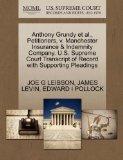 Anthony Grundy et al., Petitioners, v. Manchester Insurance & Indemnity Company. U.S. Suprem...