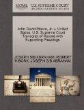 John David Moore, Jr. v. United States. U.S. Supreme Court Transcript of Record with Support...