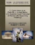C. Clyde Atkins et al., Plaintiffs, v. United States. U.S. Supreme Court Transcript of Recor...