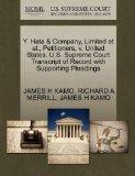 Y. Hata & Company, Limited et al., Petitioners, v. United States. U.S. Supreme Court Transcr...