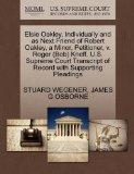 Elsie Oakley, Individually and as Next Friend of Robert Oakley, a Minor, Petitioner, v. Roge...