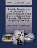 Ralph B. Thompson et ux., Petitioners, v. Supreme Court of Illinois et al. U.S. Supreme Cour...