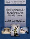 United Mine Workers et al. v. Windsor Power House Coal Co. U.S. Supreme Court Transcript of ...