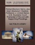 Richard Bullock Henry, aka Imari Abubakari Obedele, Petitioner, v. United States. U.S. Supre...