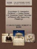 Guadalupe G. Hernandez, Petitioner, v. United States. U.S. Supreme Court Transcript of Recor...