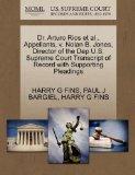 Dr. Arturo Rios et al., Appellants, v. Nolan B. Jones, Director of the Dep U.S. Supreme Cour...