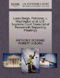 Loren Bergh, Petitioner, v. Washington et al. U.S. Supreme Court Transcript of Record with S...