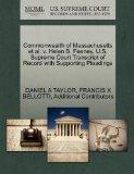 Commonwealth of Massachusetts et al. v. Helen B. Feeney. U.S. Supreme Court Transcript of Re...