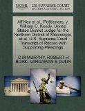 Alf Key et al., Petitioners, v. William C. Keady, United States District Judge for the North...