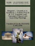 Margaret L. Edwards et al., Appellants, v. Andrew Price et al. U.S. Supreme Court Transcript...