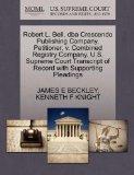 Robert L. Bell, dba Crescendo Publishing Company, Petitioner, v. Combined Registry Company. ...