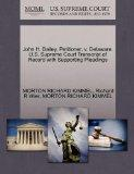 John H. Bailey, Petitioner, v. Delaware. U.S. Supreme Court Transcript of Record with Suppor...