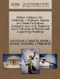 William Gibbons, Etc., Petitioner, v. Atchison, Topeka and Santa Fe Railway Company, et al. ...