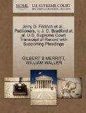 Jerry D. Fridrich et al., Petitioners, v. J. C. Bradford et al. U.S. Supreme Court Transcrip...