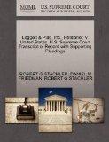 Leggett & Platt, Inc., Petitioner, v. United States. U.S. Supreme Court Transcript of Record...