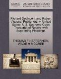 Richard Devincent and Robert Visconti, Petitioners, v. United States. U.S. Supreme Court Tra...