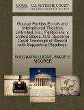 George Perkins Echols and International Theatres Unlimited, Inc., Petitioners, v. United Sta...
