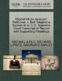 Migdad Musa Jwayyed, Petitioner, v. Bell Telephone System et al. U.S. Supreme Court Transcri...