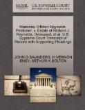 Marianne O'Brien Reynolds, Petitioner, v. Estate of Richard J. Reynolds, Deceased, et al. U....