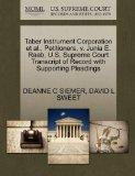 Taber Instrument Corporation et al., Petitioners, v. Junia E. Raab. U.S. Supreme Court Trans...