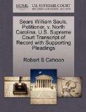 Sears William Sauls, Petitioner, v. North Carolina. U.S. Supreme Court Transcript of Record ...