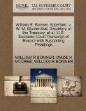 William R. Bonner, Appellant, v. W. M. Blumenthal, Secretary of the Treasury, et al. U.S. Su...