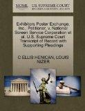 Exhibitors Poster Exchange, Inc., Petitioner, v. National Screen Service Corporation et al. ...