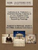California et al., Petitioners, v. Southland Royalty Company et al. U.S. Supreme Court Trans...