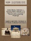 United States, Petitioner, v. Anthony Robert Wheeler. U.S. Supreme Court Transcript of Recor...