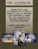 Wanda Moore Long, Administratrix of the Estate of Joseph C. Long, Jr., Petitioner, v. Bell H...