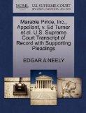 Marable Pirkle, Inc., Appellant, v. Ed Turner et al. U.S. Supreme Court Transcript of Record...