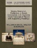 Wesley West et al., Petitioners, v. Exxon Corporation. U.S. Supreme Court Transcript of Reco...