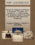 Robert O. Naegele and Roger A. Peterson, Trustees, Etc., Petitioners, v. United States. U.S....