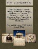Doris M. Bauer, Lou Ann Murphy and Bruce G. Murphy, Petitioners, v. Thomas W. Gilliam, Jr., ...
