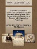 Timothy Granaderos, Petitioner, v. Immigration and Naturalization Service. U.S. Supreme Cour...