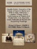 Gayetta Barker, Executrix of the Estate of Frank S. Barker and Willis G. Pehl, Petitioner, v...