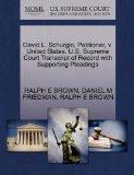David L. Schurgin, Petitioner, v. United States. U.S. Supreme Court Transcript of Record wit...
