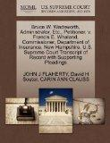 Bruce W. Wadsworth, Administrator, Etc., Petitioner, v. Francis E. Whaland, Commissioner, De...