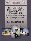 R. R. Surles, Etc., Petitioner, v. William John Wirth. U.S. Supreme Court Transcript of Reco...