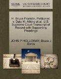 H. Bruce Franklin, Petitioner, v. Dale M. Atkins et al. U.S. Supreme Court Transcript of Rec...