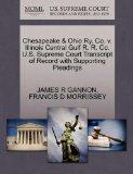 Chesapeake & Ohio Ry. Co. v. Illinois Central Gulf R. R. Co. U.S. Supreme Court Transcript o...