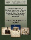 Illinois State Board of Elections, Appellant, v. George E. Sangmeister et al. U.S. Supreme C...