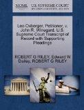Leo Oxberger, Petitioner, v. John R. Winegard. U.S. Supreme Court Transcript of Record with ...